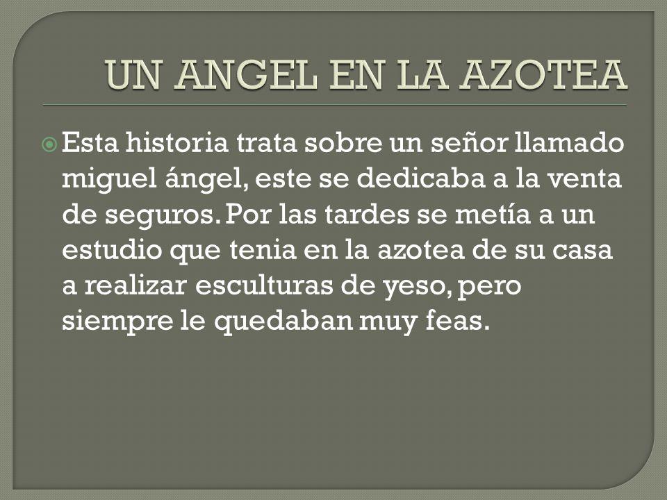 UN ANGEL EN LA AZOTEA