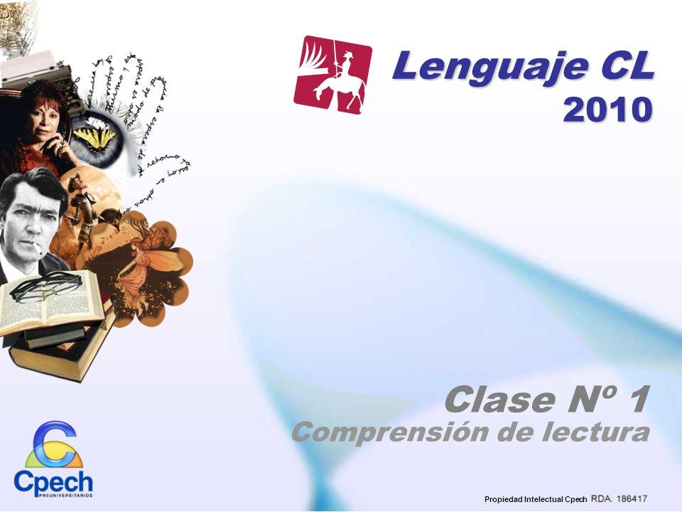 Lenguaje CL 2010 Clase Nº 1 Comprensión de lectura