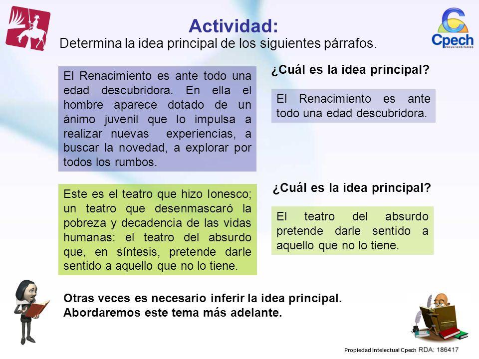 Actividad: Determina la idea principal de los siguientes párrafos.