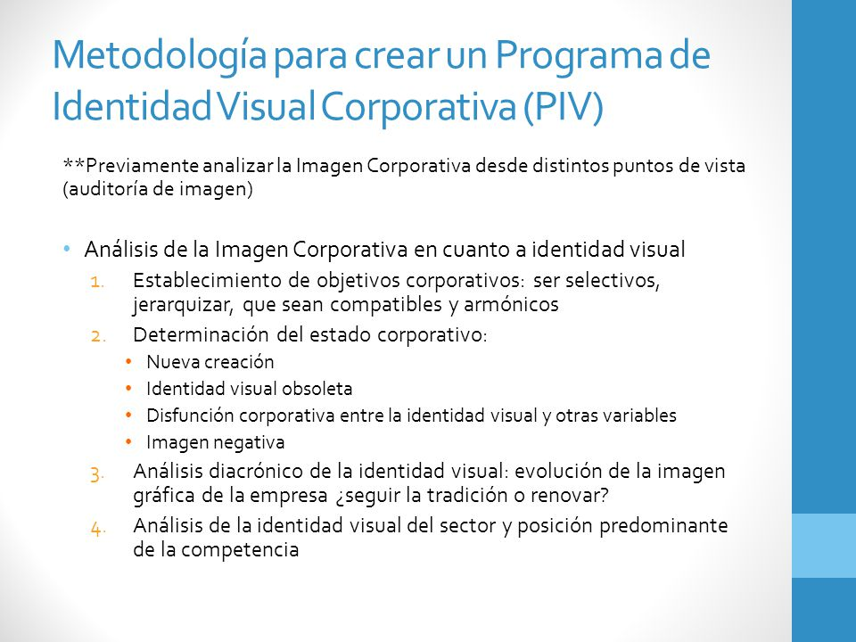 Metodología para crear un Programa de Identidad Visual Corporativa (PIV)