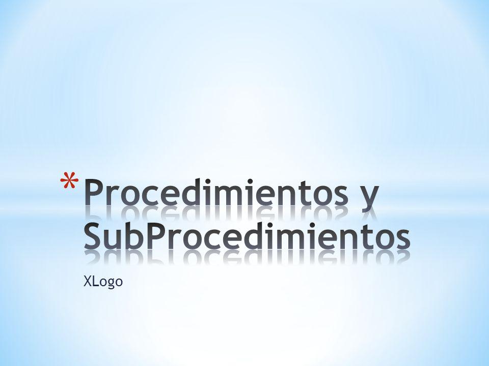 Procedimientos y SubProcedimientos