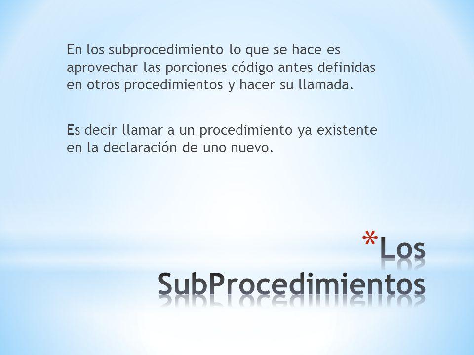 Los SubProcedimientos
