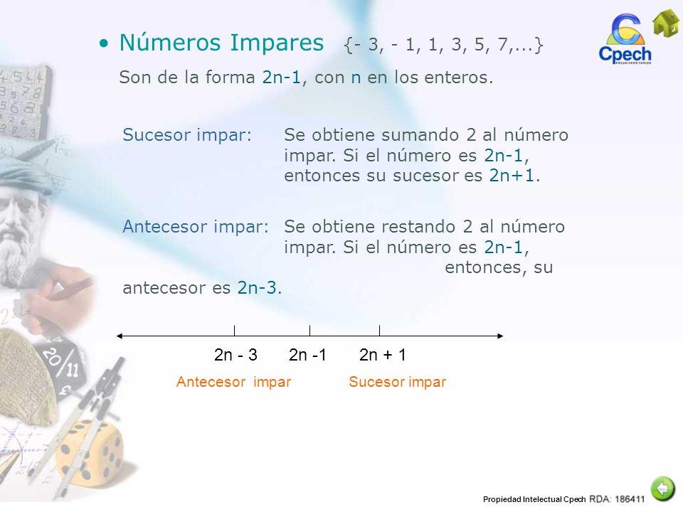 Son de la forma 2n-1, con n en los enteros.
