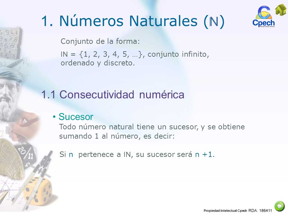 1. Números Naturales (N) 1.1 Consecutividad numérica Sucesor