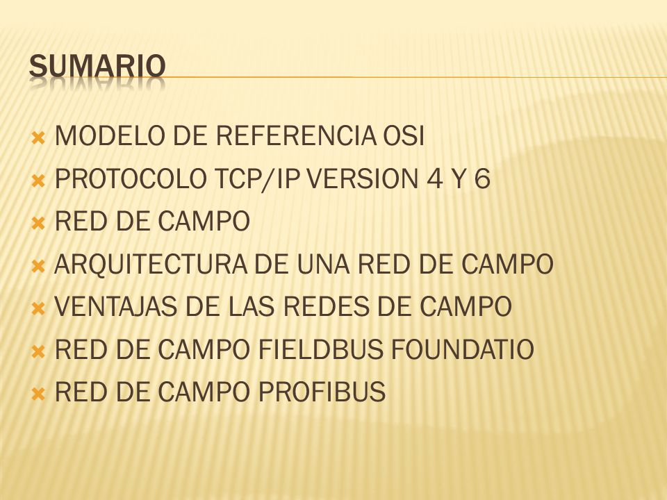 Sumario MODELO DE REFERENCIA OSI PROTOCOLO TCP/IP VERSION 4 Y 6