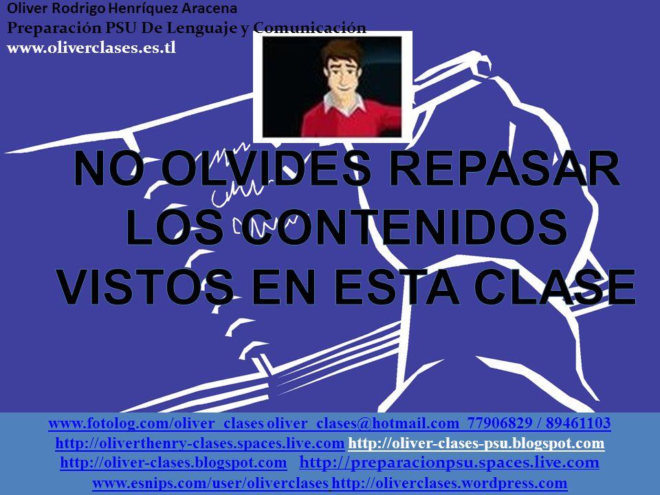 NO OLVIDES REPASAR LOS CONTENIDOS VISTOS EN ESTA CLASE