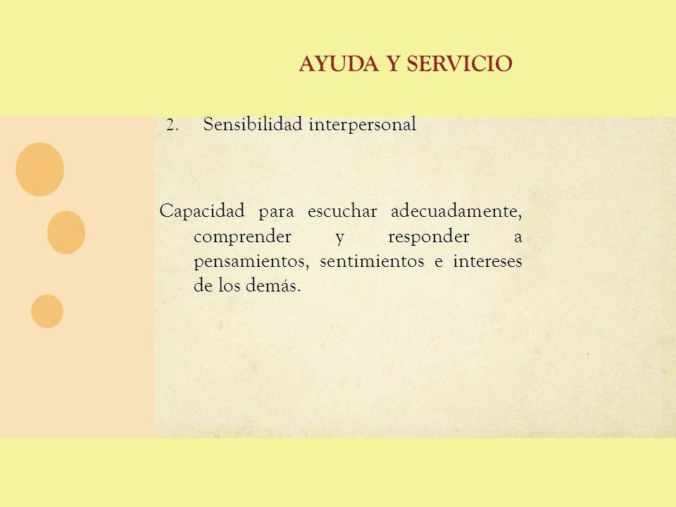 Ayuda y servicio Sensibilidad interpersonal