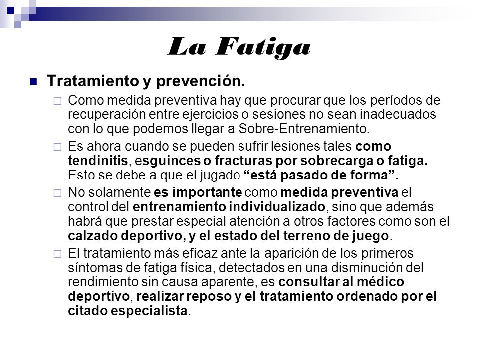 La Fatiga Tratamiento y prevención.