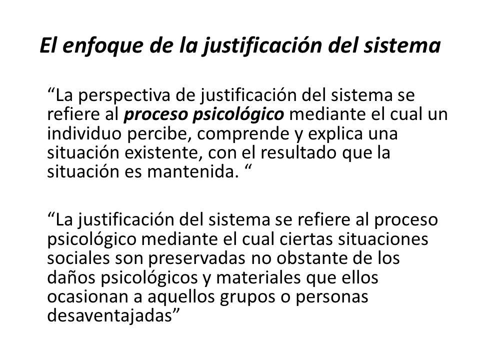 El enfoque de la justificación del sistema