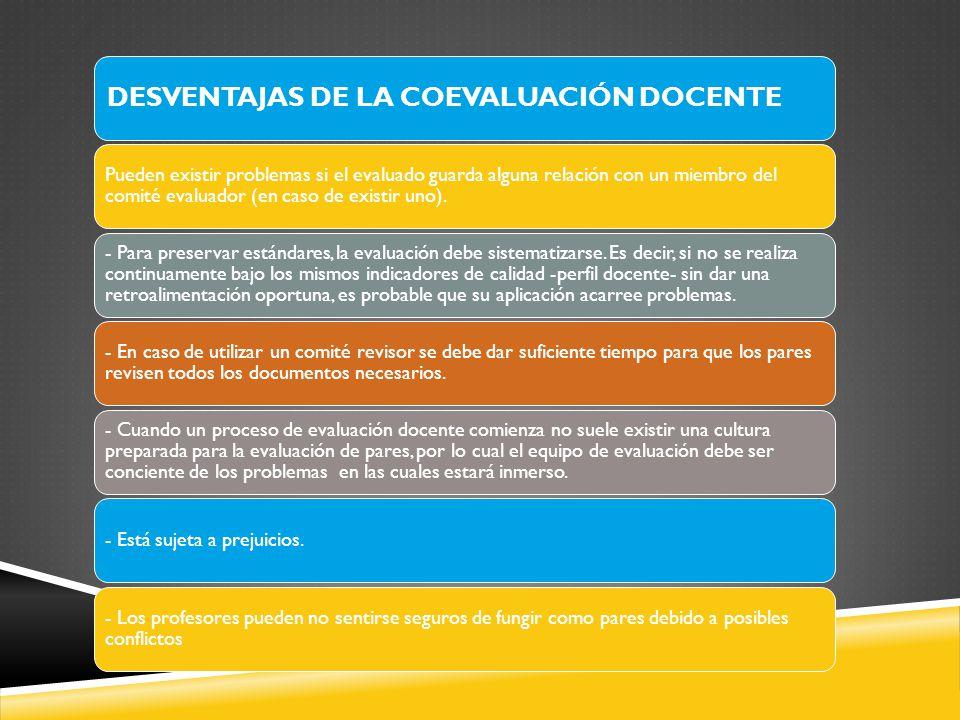 DESVENTAJAS DE LA COEVALUACIÓN DOCENTE