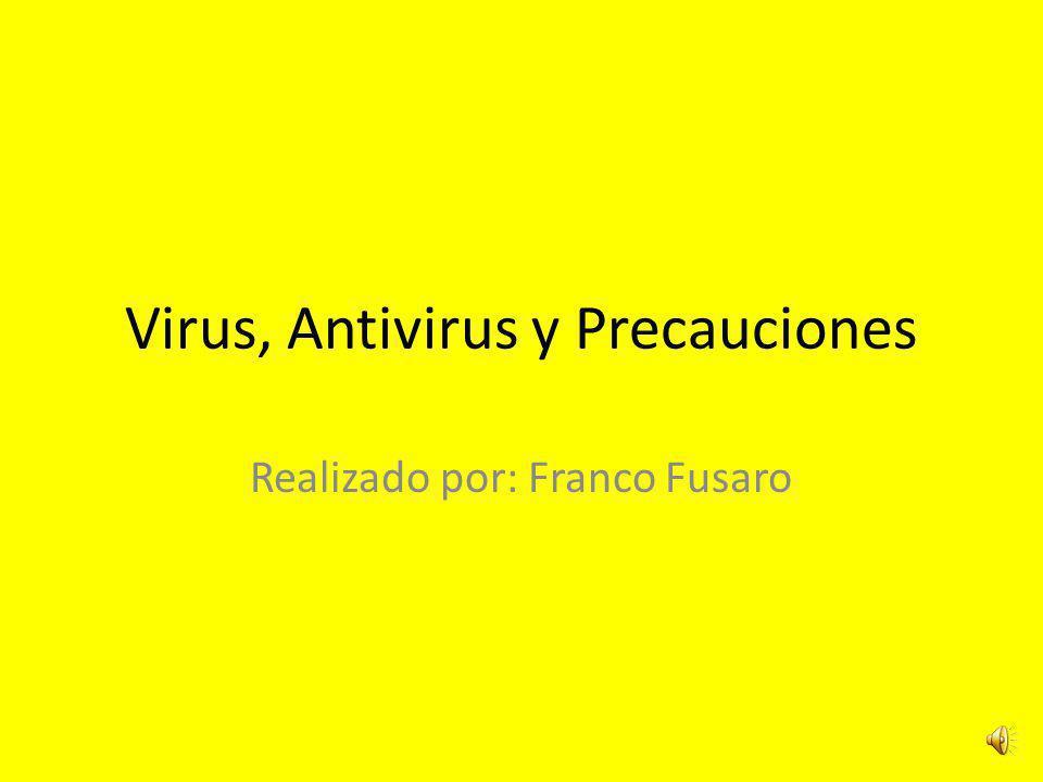 Virus, Antivirus y Precauciones