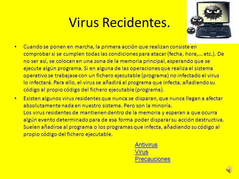 Virus Recidentes.