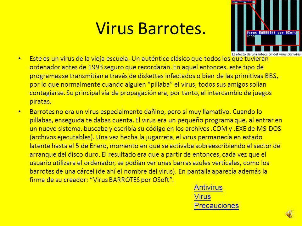 Virus Barrotes. Antivirus Virus Precauciones