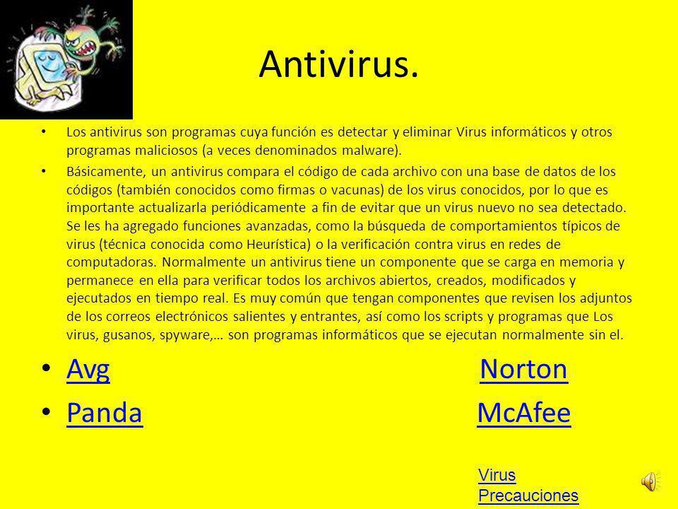 Antivirus. Avg Norton Panda McAfee Virus Precauciones