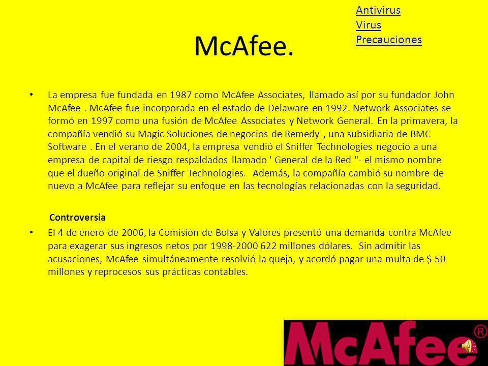 McAfee. Antivirus Virus Precauciones