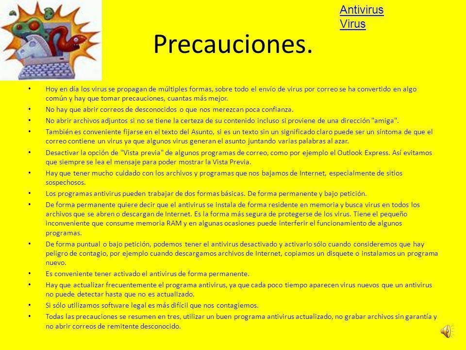 Precauciones. Antivirus Virus