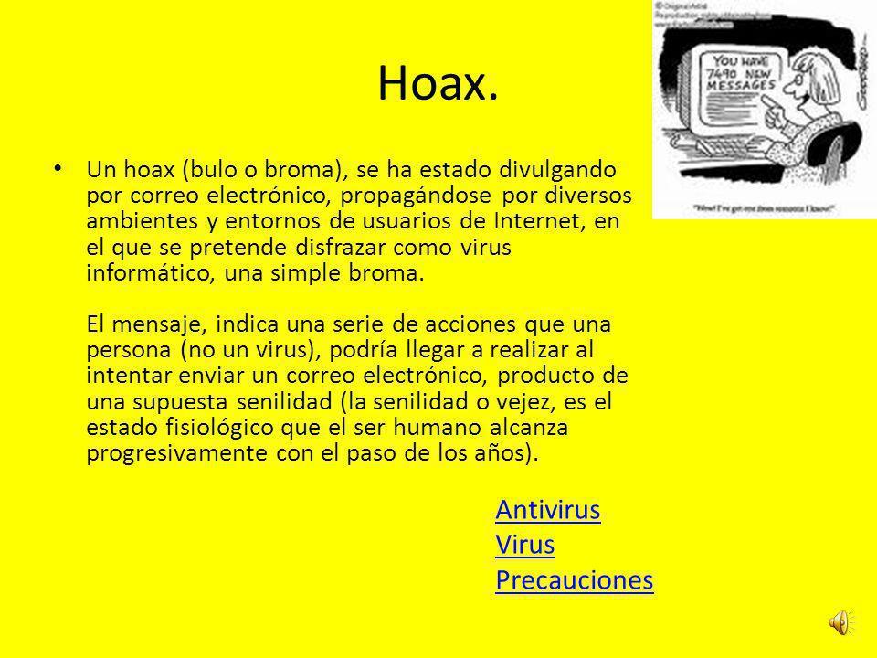 Hoax. Antivirus Virus Precauciones