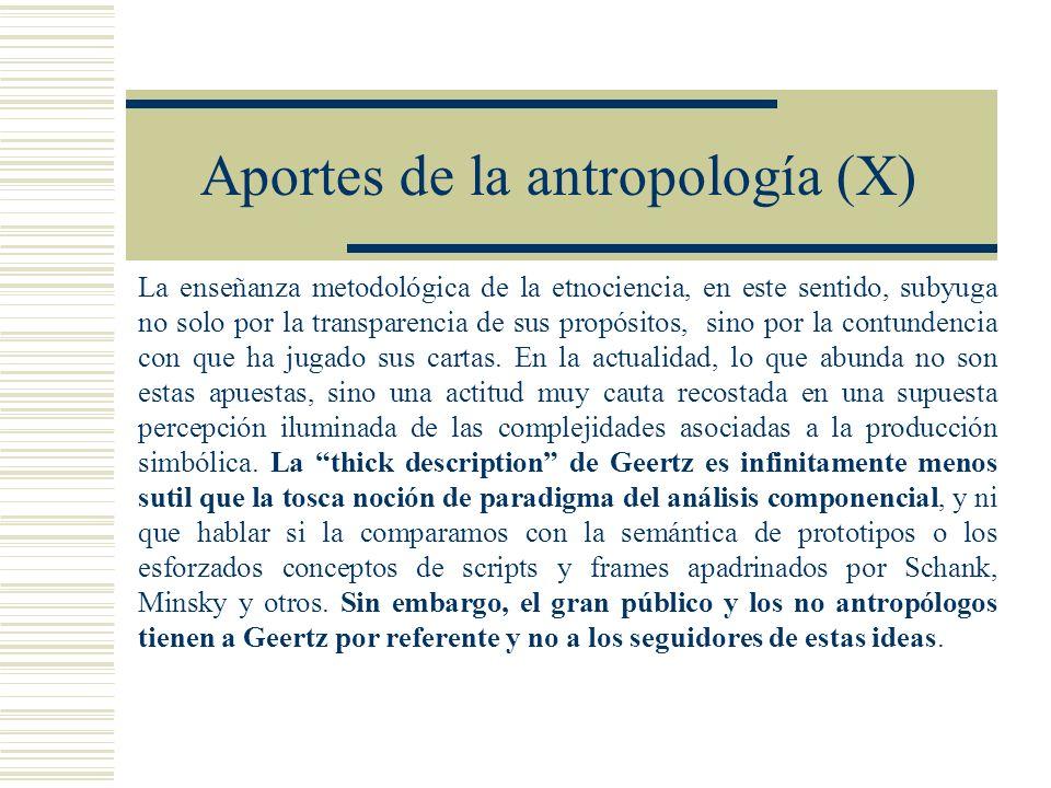 Aportes de la antropología (X)