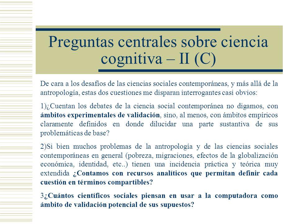 Preguntas centrales sobre ciencia cognitiva – II (C)