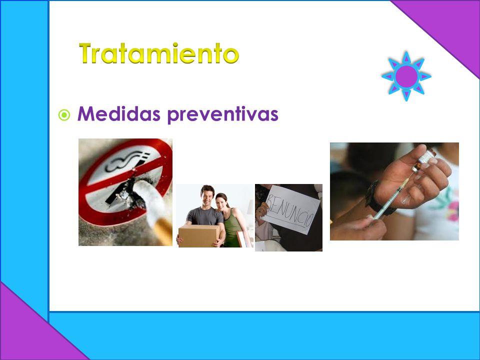Tratamiento Medidas preventivas