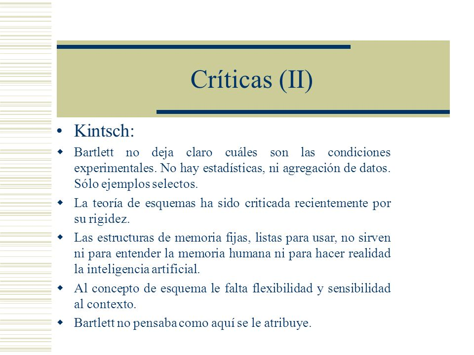 Críticas (II) Kintsch: