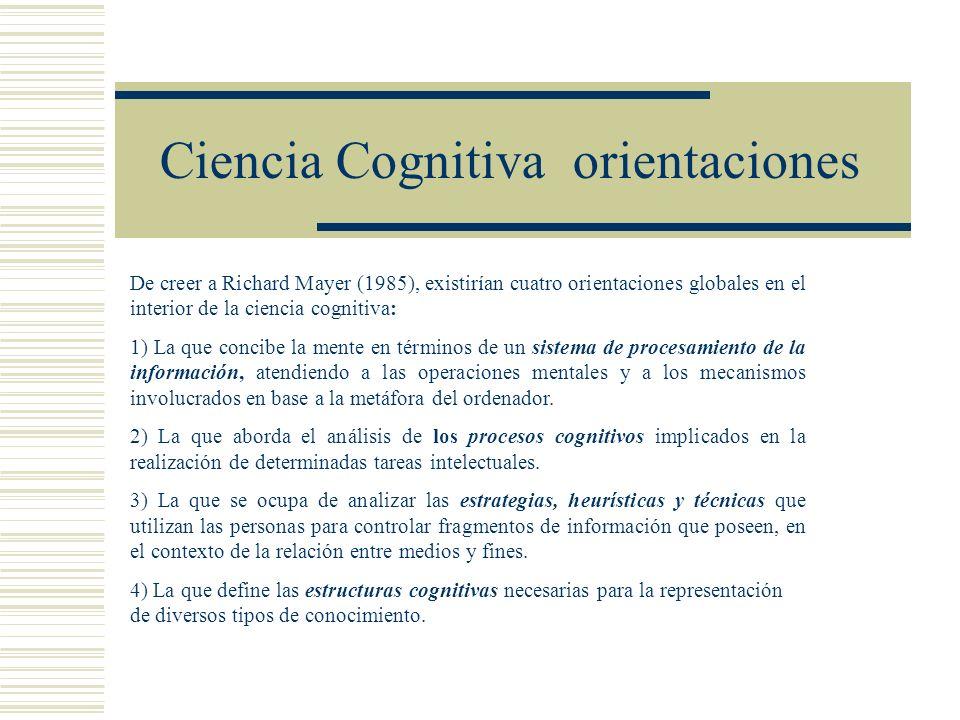 Ciencia Cognitiva orientaciones