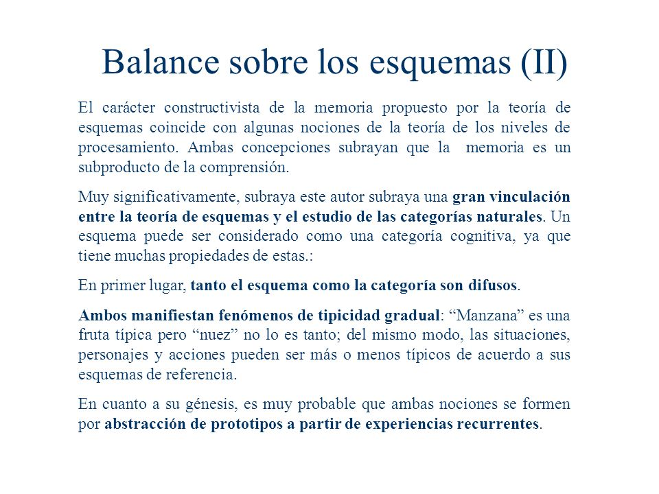 Balance sobre los esquemas (II)