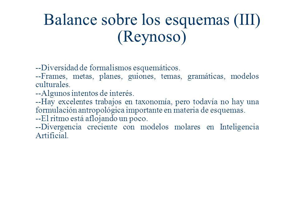 Balance sobre los esquemas (III) (Reynoso)