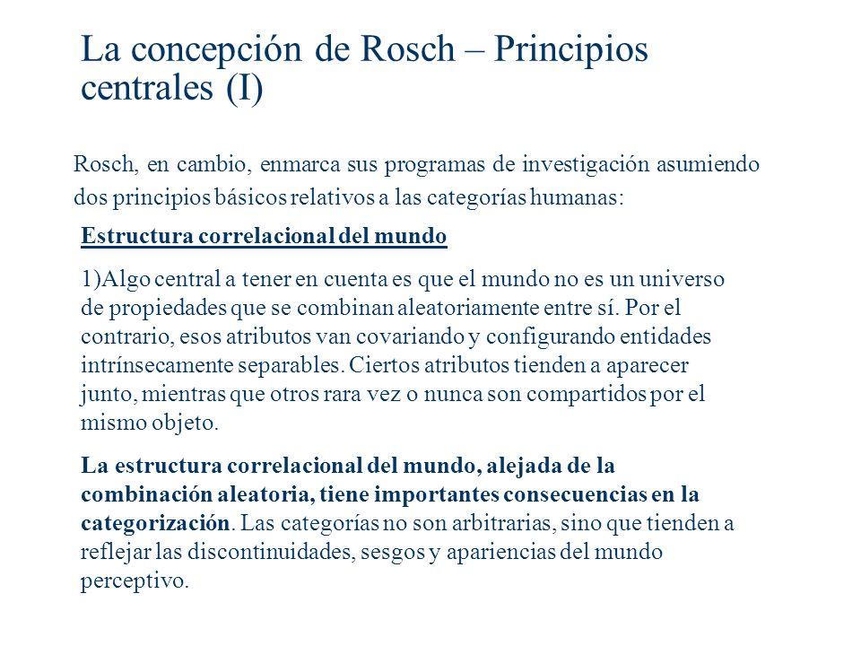 La concepción de Rosch – Principios centrales (I)