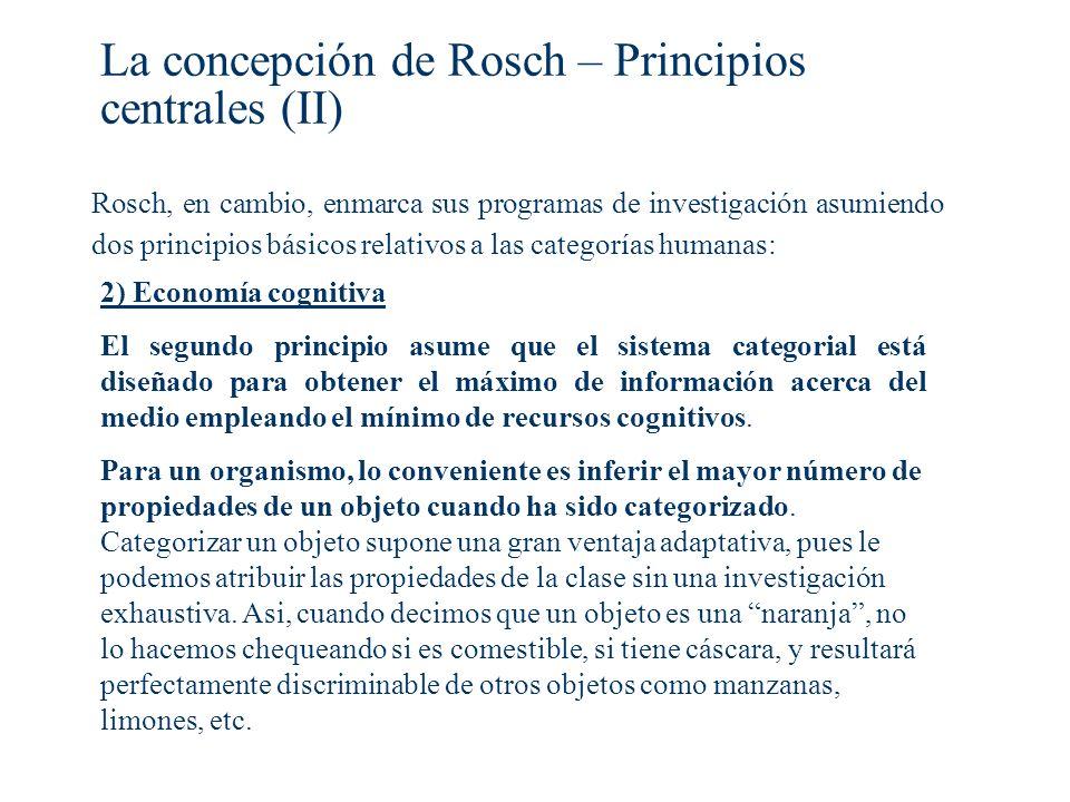 La concepción de Rosch – Principios centrales (II)