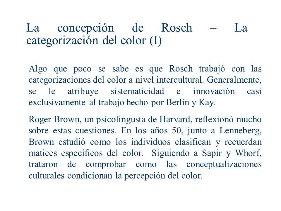 La concepción de Rosch – La categorización del color (I)