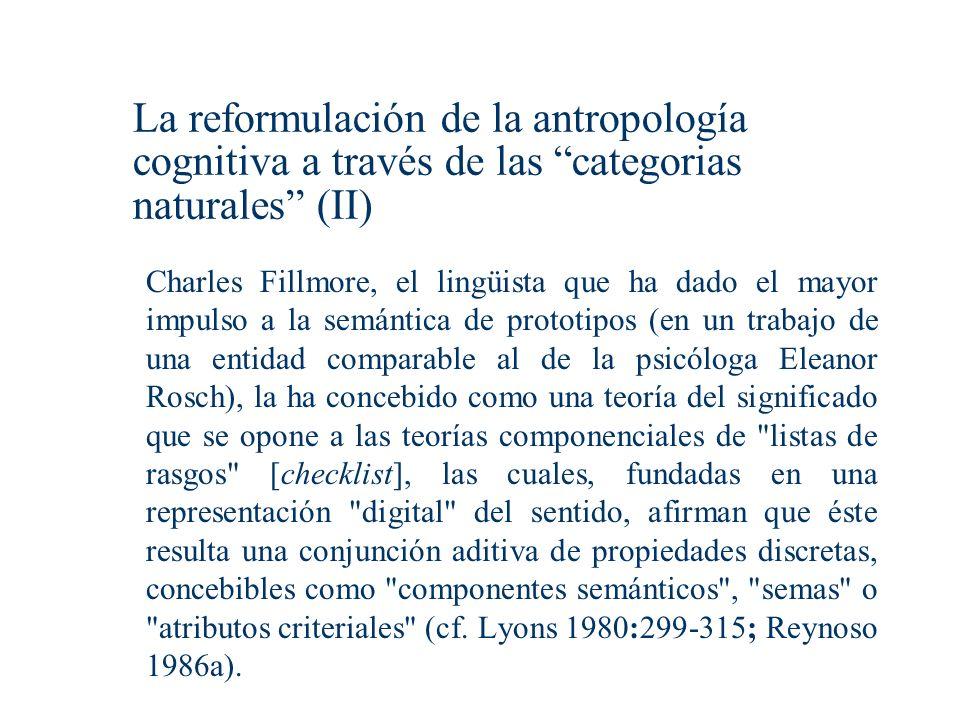 La reformulación de la antropología cognitiva a través de las categorias naturales (II)