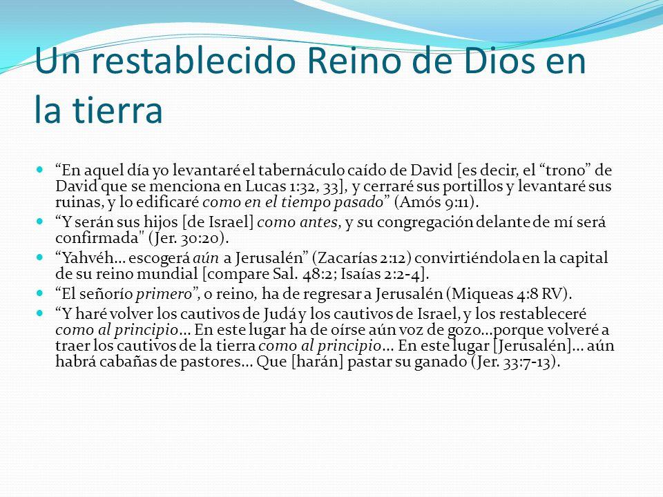 Un restablecido Reino de Dios en la tierra