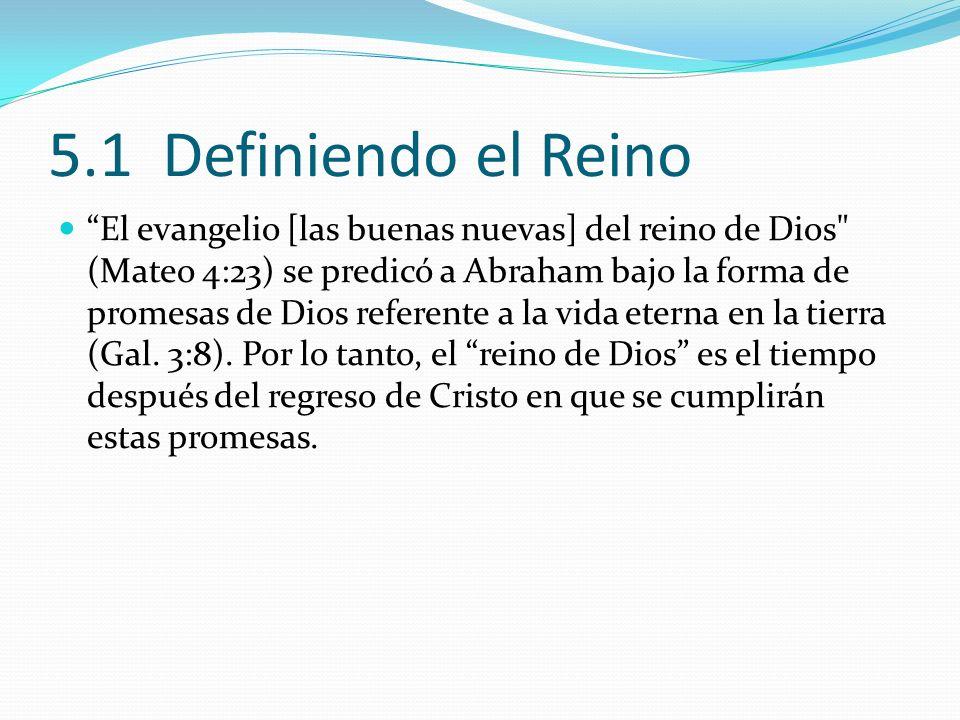 5.1 Definiendo el Reino