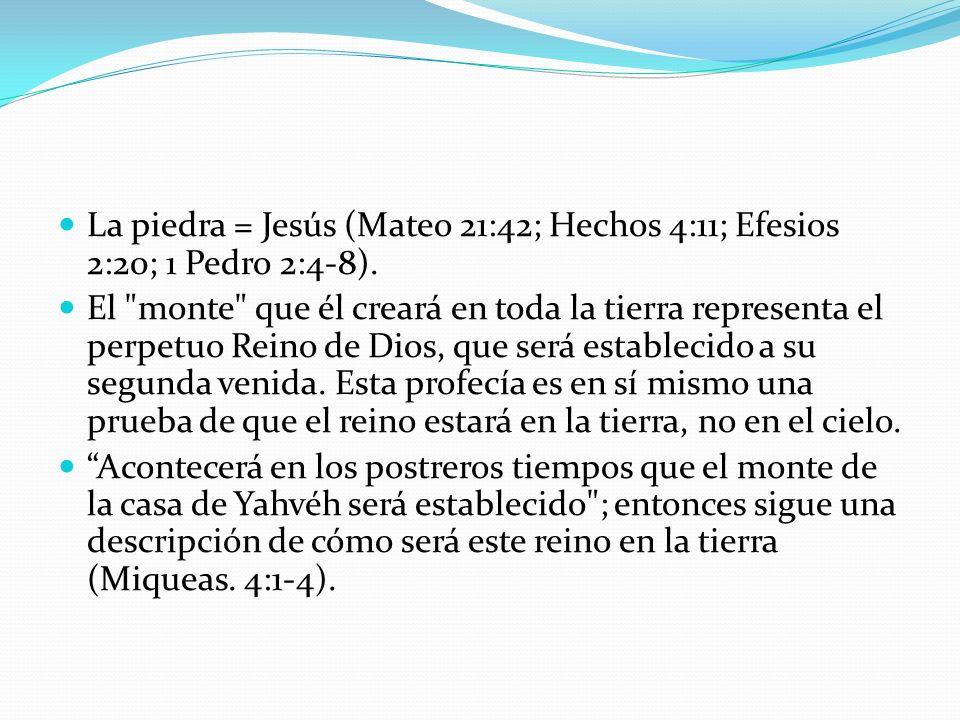 La piedra = Jesús (Mateo 21:42; Hechos 4:11; Efesios 2:20; 1 Pedro 2:4-8).