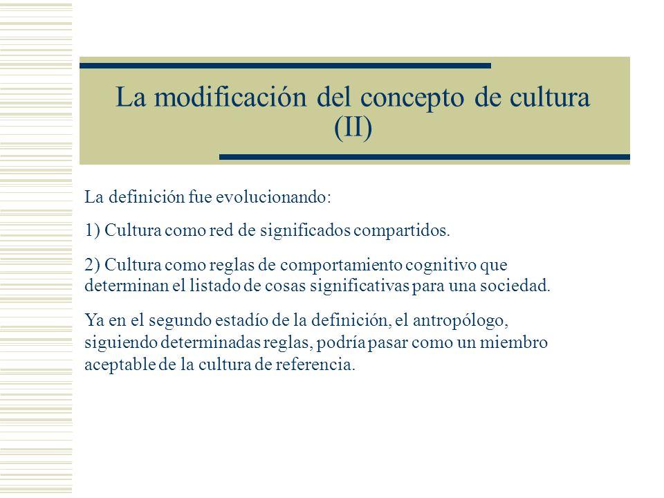 La modificación del concepto de cultura (II)