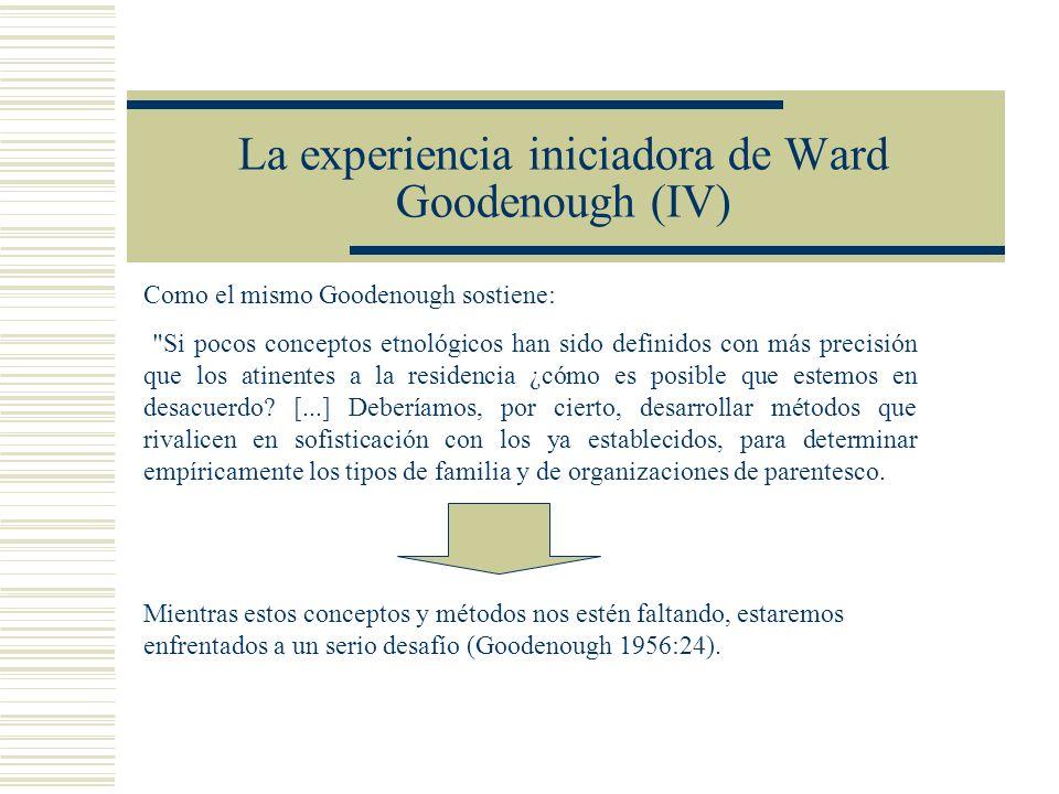 La experiencia iniciadora de Ward Goodenough (IV)