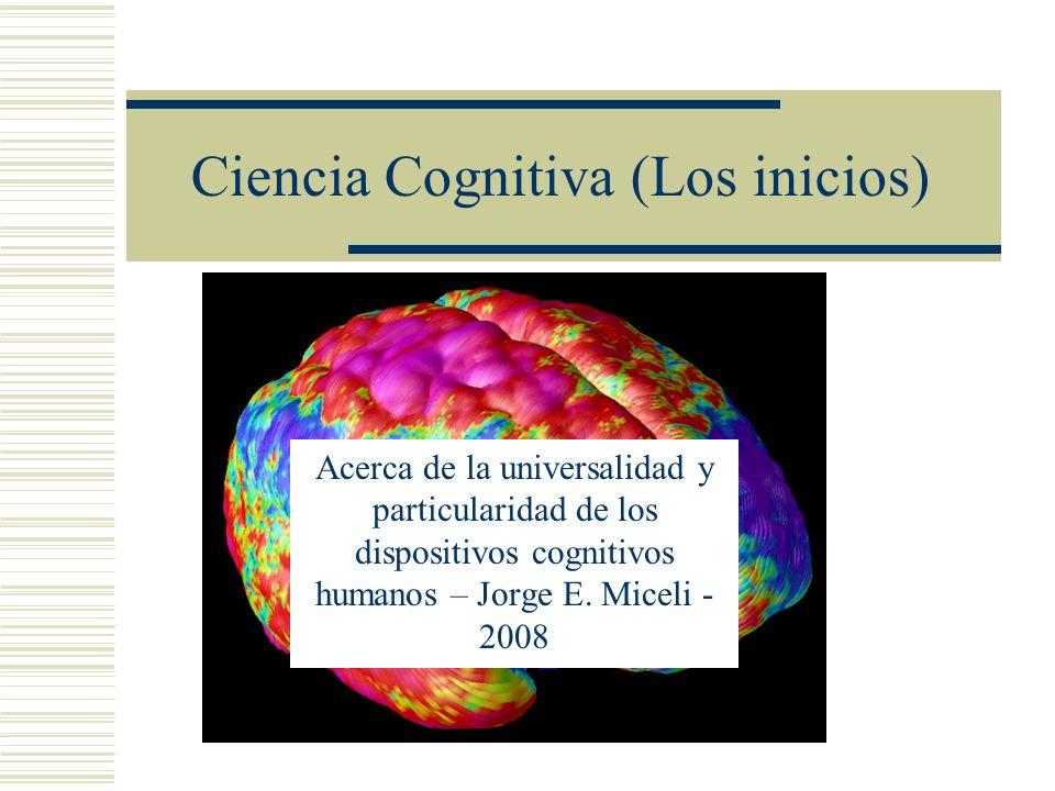 Ciencia Cognitiva (Los inicios)