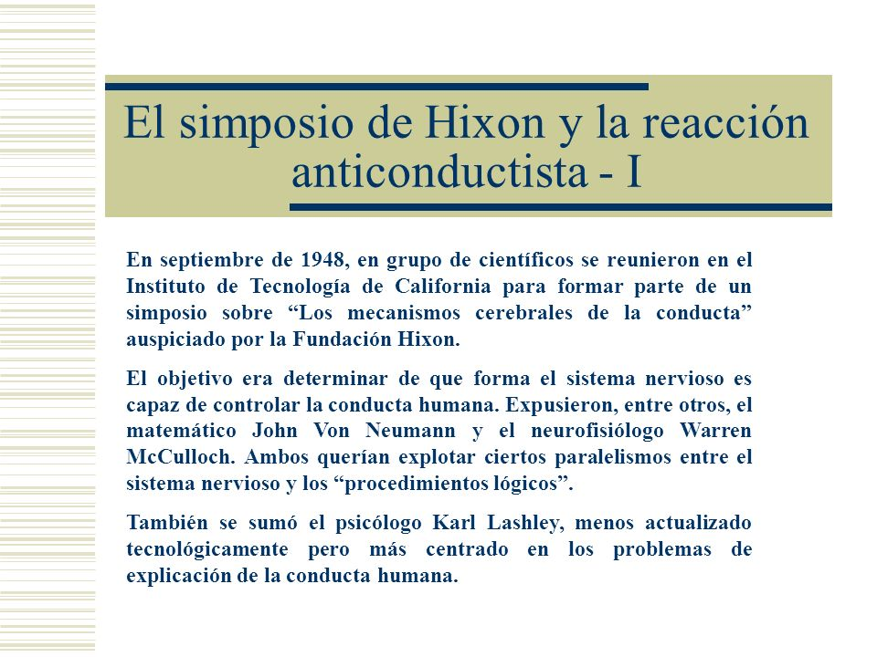 El simposio de Hixon y la reacción anticonductista - I