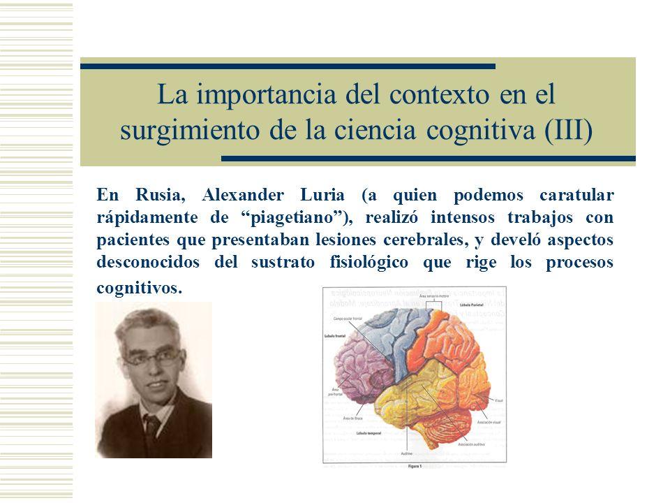 La importancia del contexto en el surgimiento de la ciencia cognitiva (III)