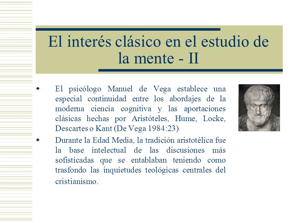 El interés clásico en el estudio de la mente - II