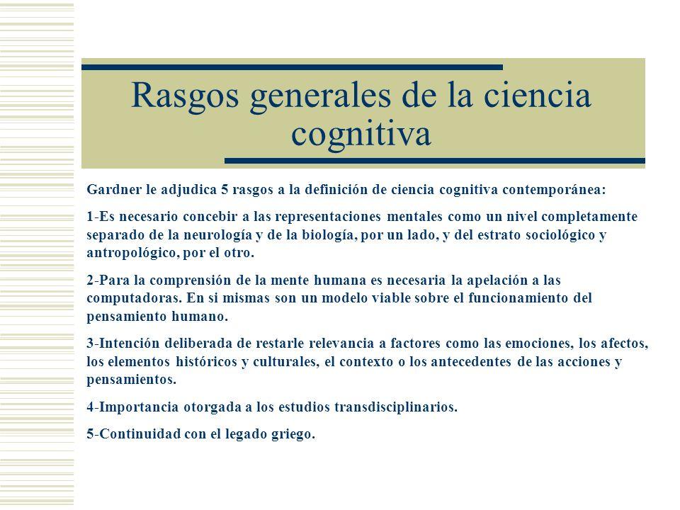 Rasgos generales de la ciencia cognitiva