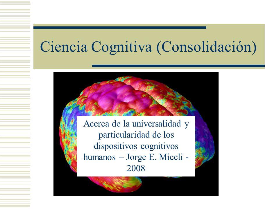 Ciencia Cognitiva (Consolidación)