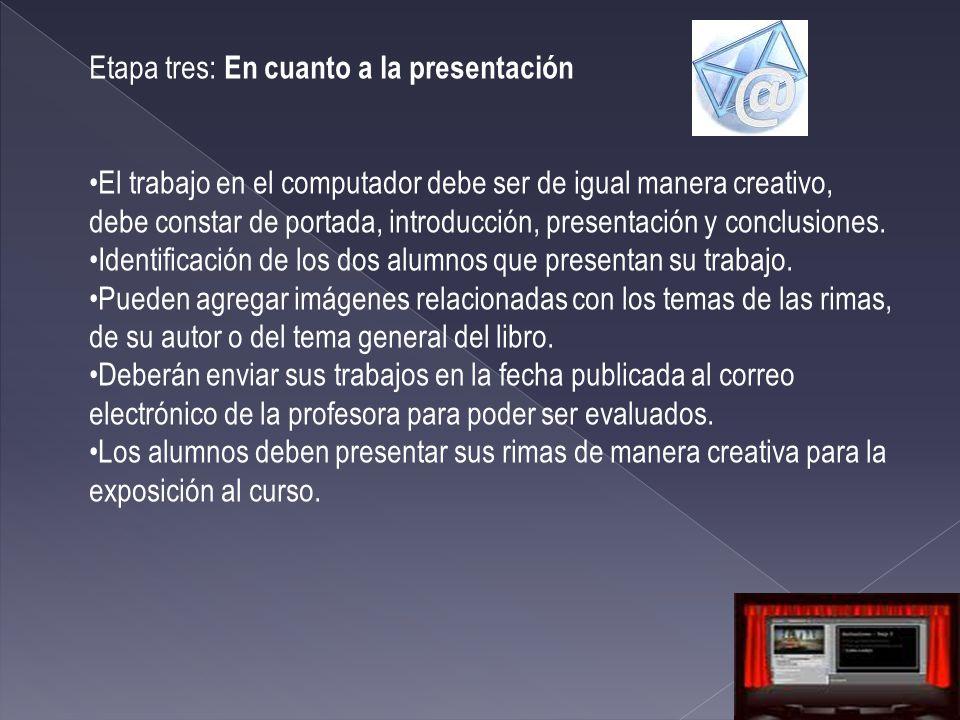 Etapa tres: En cuanto a la presentación