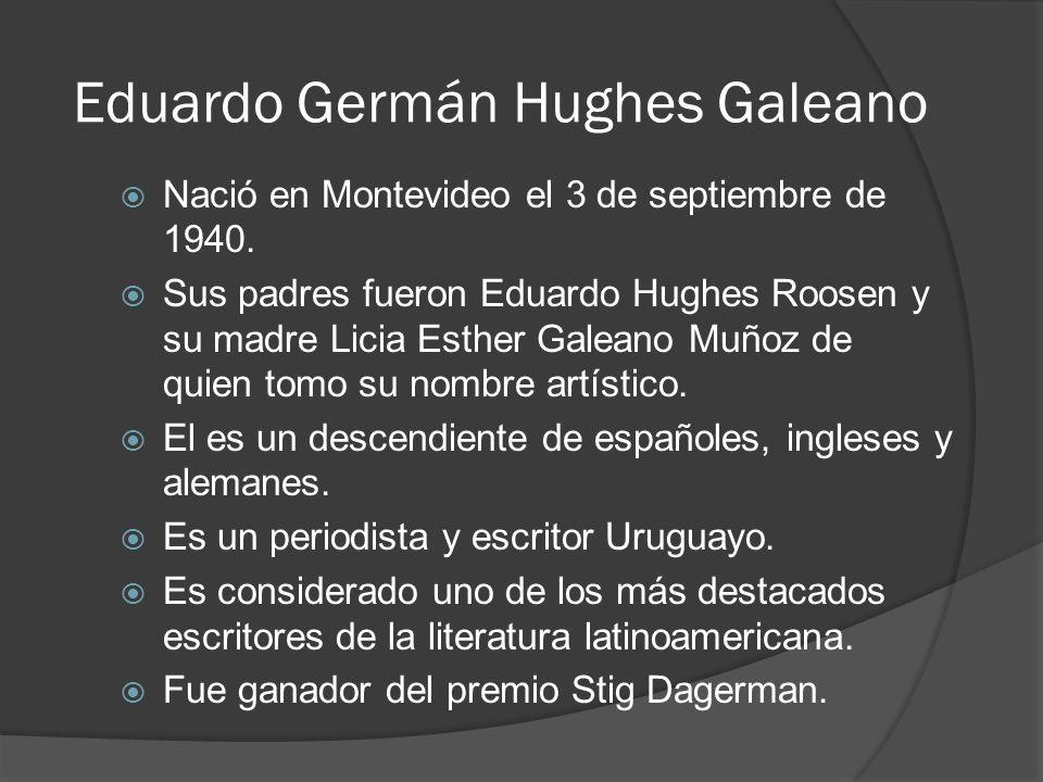 Eduardo Germán Hughes Galeano