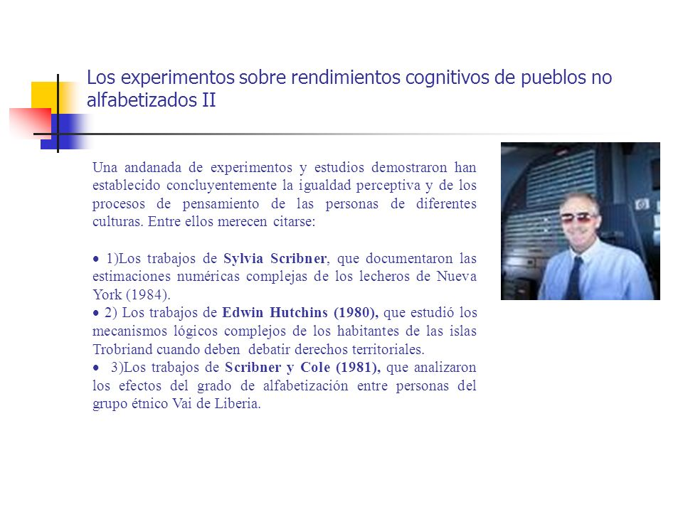 Los experimentos sobre rendimientos cognitivos de pueblos no alfabetizados II