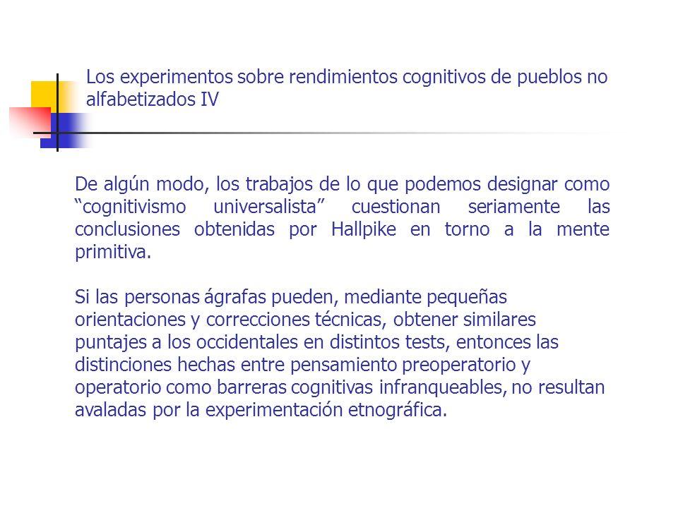Los experimentos sobre rendimientos cognitivos de pueblos no alfabetizados IV