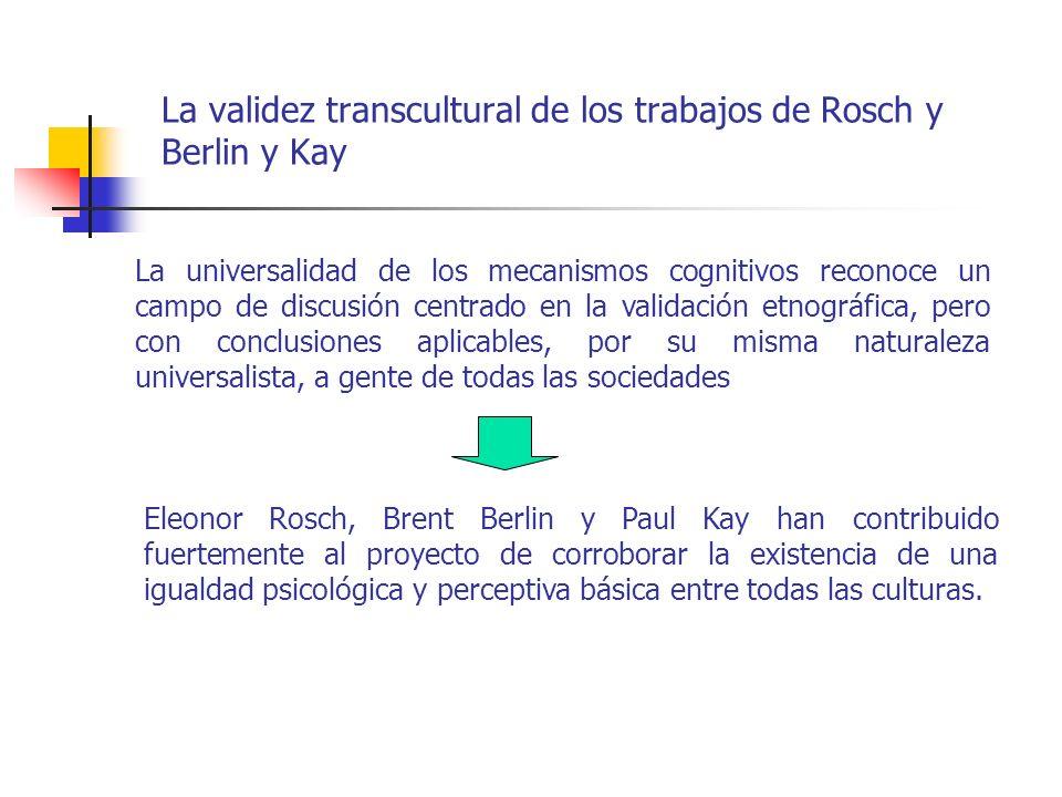 La validez transcultural de los trabajos de Rosch y Berlin y Kay