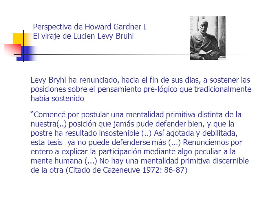 Perspectiva de Howard Gardner I El viraje de Lucien Levy Bruhl