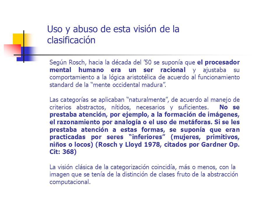 Uso y abuso de esta visión de la clasificación